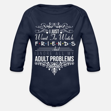 Tv I just want to watch friends - Organic Long-Sleeved Baby Bodysuit