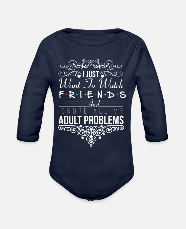 Friends Tv Show Baby One Pieces - I just want to watch friends - Organic Long-Sleeved Baby Bodysuit dark navy