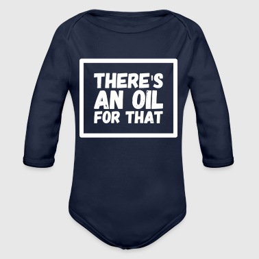 There's an oil for that - Organic Long Sleeve Baby Bodysuit