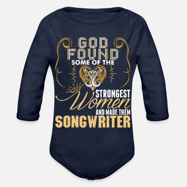 Songwriter Strongest Women Made Songwriter - Organic Long-Sleeved Baby Bodysuit