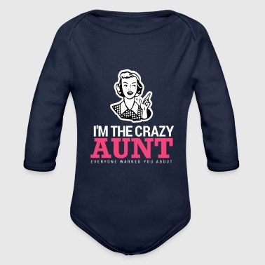 Aunt Funny Aunt Design I'm The Crazy Aunt - Organic Long Sleeve Baby Bodysuit
