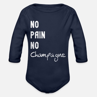 Champagne No Pain No Champagne - Organic Long-Sleeved Baby Bodysuit