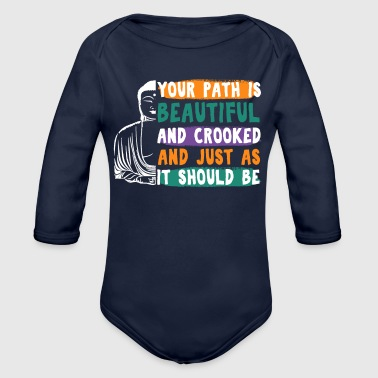 YOUR PATH IS BEAUTIFUL AND CROOKED - Organic Long Sleeve Baby Bodysuit