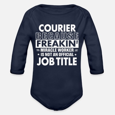 Courier Courier job title shirt Gift for Courier - Organic Long Sleeve Baby Bodysuit
