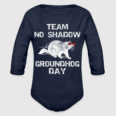 Groundhogs Day Team No Shadow - Organic Long Sleeve Baby Bodysuit
