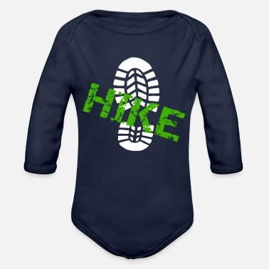 Funny Hiking Hiking Hike Bootprint Go for a Hike - Organic Long-Sleeved Baby Bodysuit