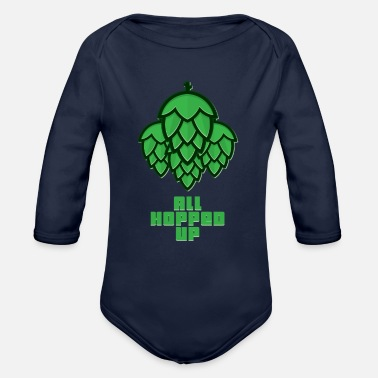 Hop All Hopped Up Beer Hops - Organic Long-Sleeved Baby Bodysuit