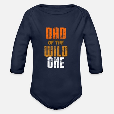Wild Dad of the Wild One - Organic Long-Sleeved Baby Bodysuit