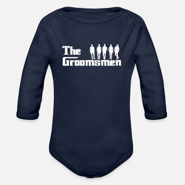 Wedding Party The Groomsmen - Wedding Party - Organic Long Sleeve Baby Bodysuit