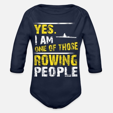 One of those ROWING people - Organic Long-Sleeved Baby Bodysuit