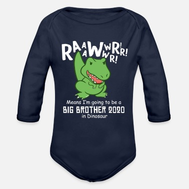 Dinosaur Obsession Big Brother 2020 Dinosaur Funny - Organic Long-Sleeved Baby Bodysuit