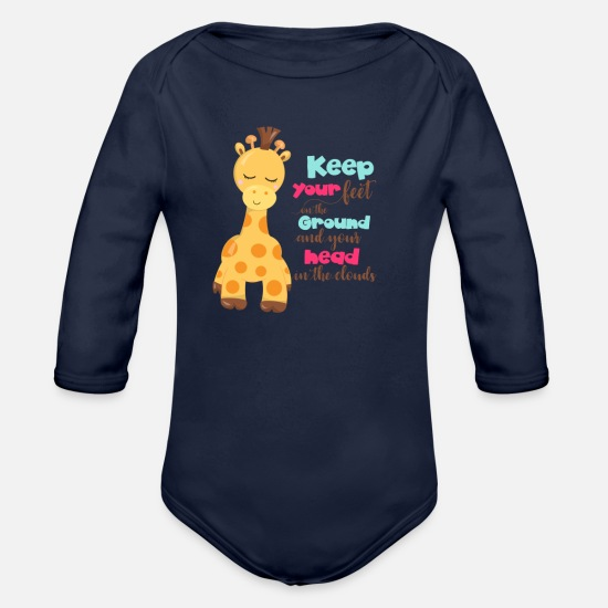 Giraffe Baby Clothing - Giraffe Quotes Keep Your Feet on the Ground and - Organic Long-Sleeved Baby Bodysuit dark navy