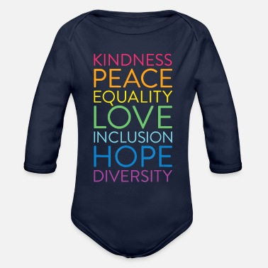 Human Righ Peace Love Inclusion Equality Diversity Human Righ - Organic Long-Sleeved Baby Bodysuit