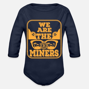 Evolution Bitcoin, we are the Miners - Organic Long-Sleeved Baby Bodysuit
