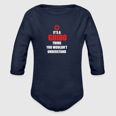 Geschenk it s a thing birthday understand GUIDO - Organic Long Sleeve Baby Bodysuit