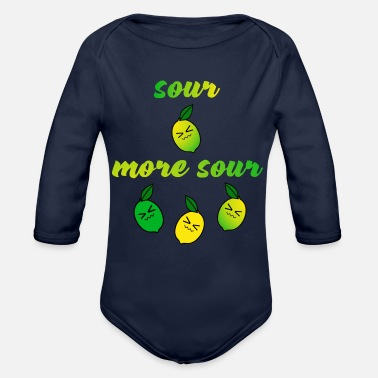 Sour sour more sour - Organic Long-Sleeved Baby Bodysuit