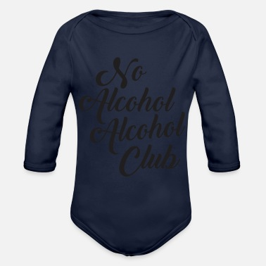 Alcoholic No Alcohol Alcohol Club - Organic Long-Sleeved Baby Bodysuit