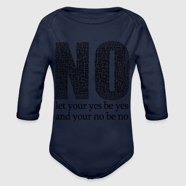 Yes is yes - Organic Long Sleeve Baby Bodysuit