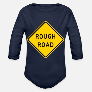 Road Sign Rough Road Sign - Organic Long-Sleeved Baby Bodysuit