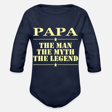 Papa The Man The Myth The Legend Papa The Man The Myth The Legend - Organic Long-Sleeved Baby Bodysuit