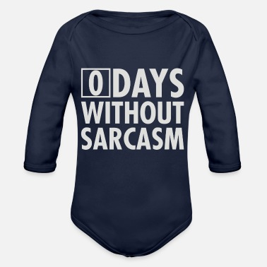 Zero Days Without Sarcasm - Organic Long-Sleeved Baby Bodysuit