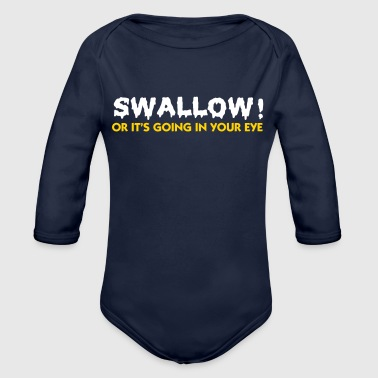 Please Swallow, Otherwise It Goes Into The Eye! - Organic Long Sleeve Baby Bodysuit
