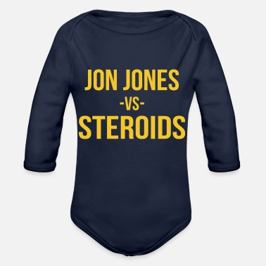 Steroids Jon Jones vs Steroids - Organic Long-Sleeved Baby Bodysuit