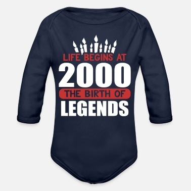 Funny Birthday T Shirt Life Begins at 2000 The Birth of Legends - Organic Long-Sleeved Baby Bodysuit