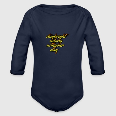 stay bright - Organic Long Sleeve Baby Bodysuit