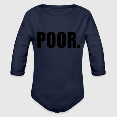 POOR - Organic Long Sleeve Baby Bodysuit