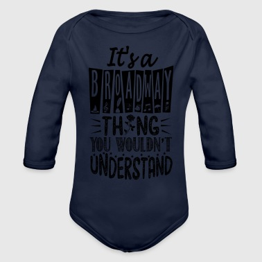I's a broadway - Organic Long Sleeve Baby Bodysuit