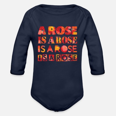 Rose a rose is a rose - Organic Long-Sleeved Baby Bodysuit