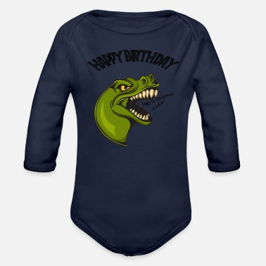 Dinosaurios Dinosaurios Rex, Happy Birthday - Organic Long-Sleeved Baby Bodysuit