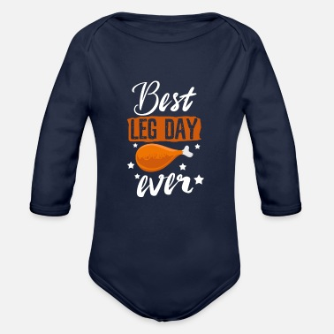 Laughs Best Leg Day Ever Sarcasm - Organic Long-Sleeved Baby Bodysuit