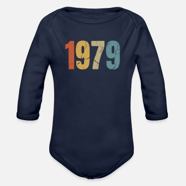 Birthyear 1979 Birthyear Birthday Shirt, Year, Birth - Organic Long-Sleeved Baby Bodysuit