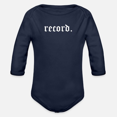 Record record. - Organic Long-Sleeved Baby Bodysuit
