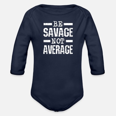 Funny Quotes funny quote - Organic Long-Sleeved Baby Bodysuit