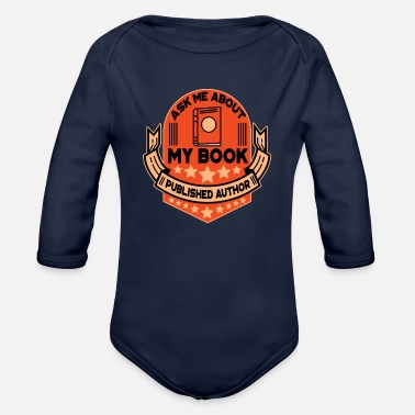 Book book author book books gift - Organic Long-Sleeved Baby Bodysuit