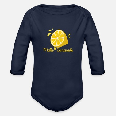 Make Lemonade From Life Lemons - Organic Long Sleeve Baby Bodysuit