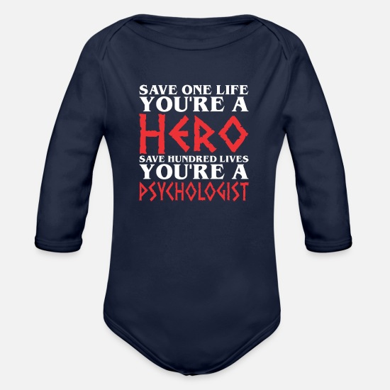 Save The World Baby Clothing - Save One Life Hero Hundred Loves Psychologist - Organic Long-Sleeved Baby Bodysuit dark navy