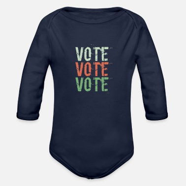 Vote Vote Vote Vote - Organic Long-Sleeved Baby Bodysuit