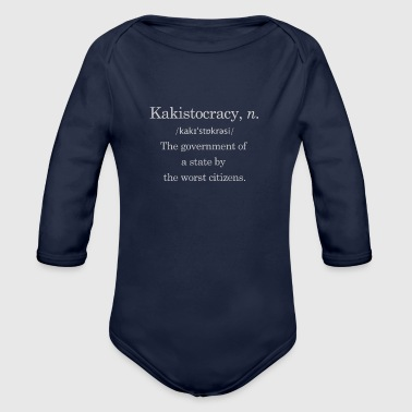 Government by the worst - Organic Long Sleeve Baby Bodysuit