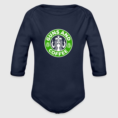 Guns and Coffee - Starbucks satire - Organic Long Sleeve Baby Bodysuit