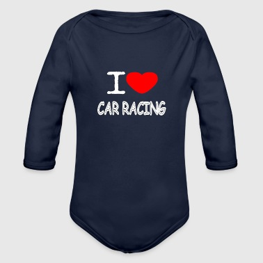 Renner I LOVE CAR RACING - Organic Long Sleeve Baby Bodysuit