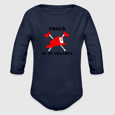 Proud Of My Grandpa Firefighter - Organic Long Sleeve Baby Bodysuit