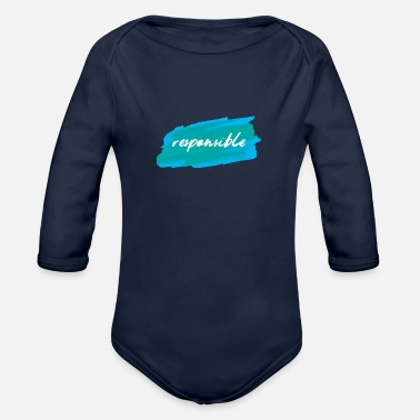 Responsibility Responsible - Organic Long-Sleeved Baby Bodysuit