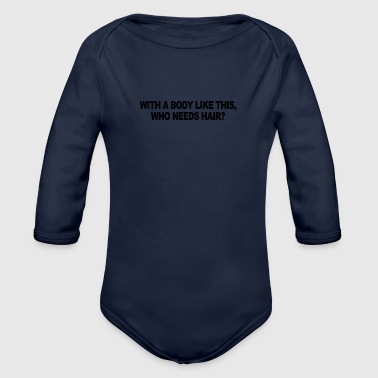 With a body - Organic Long Sleeve Baby Bodysuit