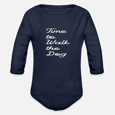 Dog-walking walk the dog - Organic Long-Sleeved Baby Bodysuit
