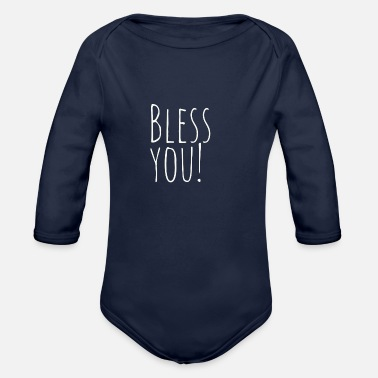 Bless You Bless you - Organic Long-Sleeved Baby Bodysuit