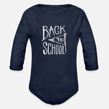 Back-to-school Back To School - Organic Long-Sleeved Baby Bodysuit